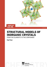 Structural Models of Inorganic Crystals.  Ángel Vegas