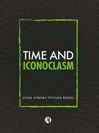 Time and Iconoclasm