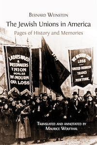 The Jewish Unions in America.   Maurice Wolfthal