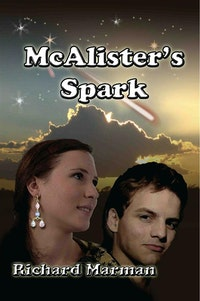 McALISTER'S SPARK - Book 7 in the McAlister Line.  Richard Marman