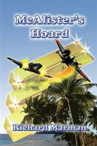 McALISTER's HOARD - Book 4 in the McAlister Line.  Richard Marman