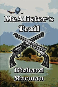 McALISTER's TRAIL -  the McAlister Line Addendum 1.  Richard Marman