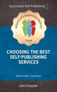 Choosing The Best Self-Publishing Companies And Services.  John Doppler