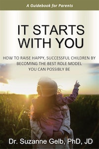 It Starts With You—A Guidebook For Parents