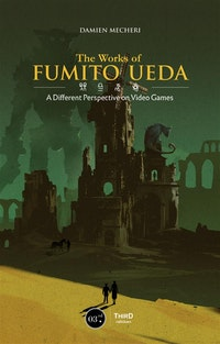The Works of Fumito Ueda.  Damien Mecheri