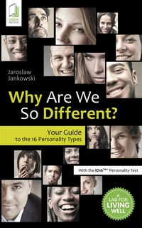 Why Are We So Different?.  Jaroslaw Jankowski