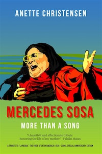 Mercedes Sosa - More than a Song.  Anette Christensen