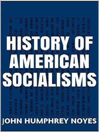 History of American  Socialism