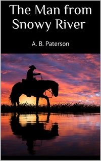 The Man from Snowy River (New Classics).  A. B. Paterson