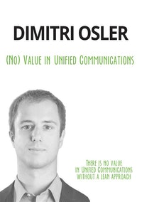 (No) Value in Unified Communications