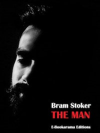 The Man.   Bram Stoker