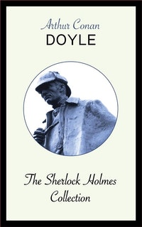 The Sherlock Holmes Collection.  Arthur Conan Doyle
