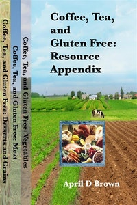 Coffee, Tea, and Gluten Free: Resource Appendix