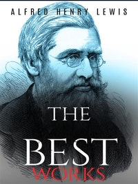 Alfred Russell Wallace: The Best Works.  Alfred Russell Wallace