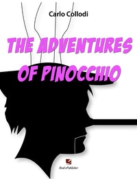 The Adventures of Pinocchio.  Carlo Collodi