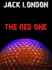 The Red One.  Jack London