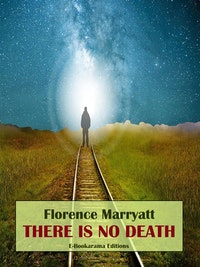 There is No Death.  Florence Marryatt