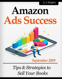 Amazon Ads Success: Tips  &  Strategies to Sell Your Books.  Dave Rogers
