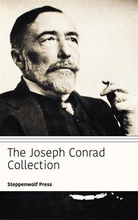 The Joseph Conrad Collection.  Steppenwolf Press