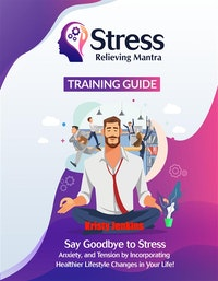 Stress Relieving Mantra Training Guide.  Kristy Jenkins