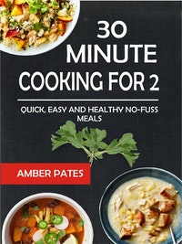 30 Minute Cooking For 2