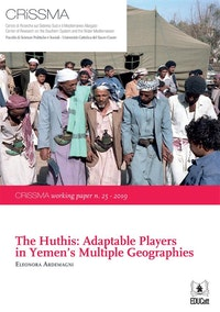 The Huthis: Adaptable Players in Yemen's Multiple Geographies.  João Almeida Moreira