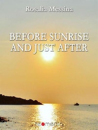 Before sunrise and just after.  Rosalia Messina