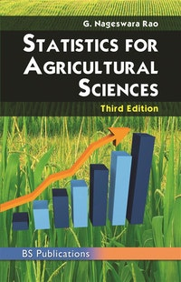 STATISTICS FOR AGRICULTURAL SCIENCES THIRD EDITION