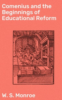Comenius and the Beginnings of Educational Reform