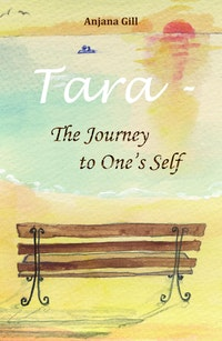 Tara - The Journey To One's Self.  Anjana Gill