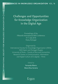Challenges and Opportunities for Knowledge Organization in the Digital Age.  Maria Elisa Cerveira