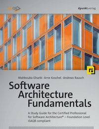 Software Architecture Fundamentals.  Andreas Rausch