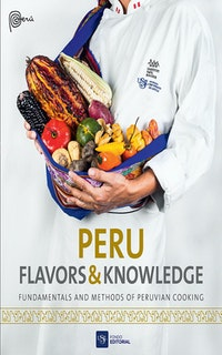 Peru Flavors  &  Knowledge.  Fondo Editorial USIL