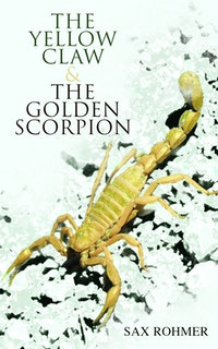 The Yellow Claw  &  The Golden Scorpion