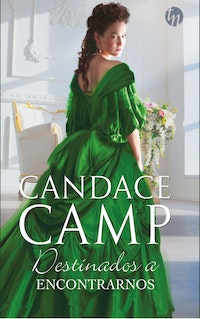 Destinados a encontrarnos.  Candace Camp
