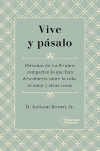 Vive y pásalo.  H. Jackson Brown Jr