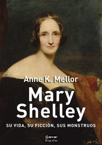 Mary Shelley.  Anne K. Mellor