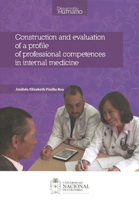 Construction and evaluation of a profile of professional competences in internal medicine.  Análida Elisabeth Pinilla Roa