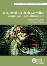 Inequity of avoidable mortality.  Carlos Javier Rincón